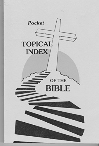 Pocket Topical Index of the Bible: Doyle D Gilliam