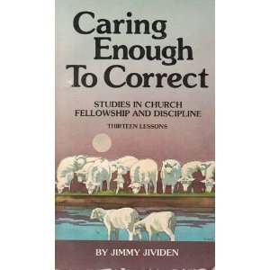 Caring Enough To Correct