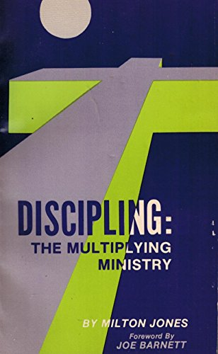 9780933672789: Discipling: The Multiplying Ministry