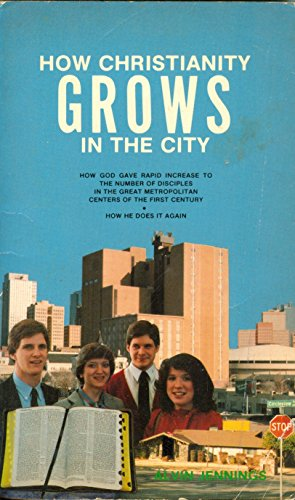 How Christianity Grows in the City: Alvin Jennings