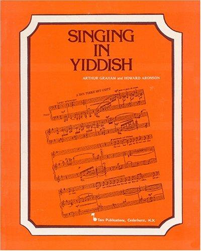 9780933676084: Singing in Yiddish