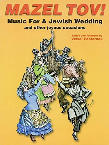 9780933676367: MAZEL TOV]MUSIC FOR JEWISH WEDDING WITH CD SOFTCOVER