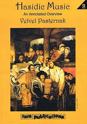 Beyond Hava Nagila: A Symphony of Hasidic Music: Velvel Pasternak