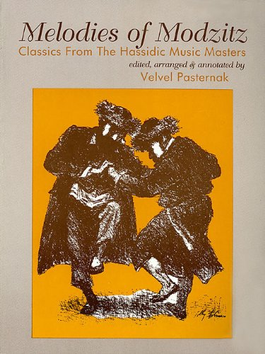 9780933676824: Melodies Of Modzitz Classics From The Hassidic Music Masters Softcover