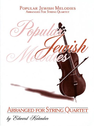 9780933676985: Popular Jewish Melodies For String Quartet: Score & Pull out Parts