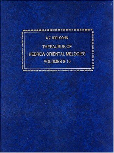 9780933676992: Thesaurus of Hebrew Oriental Melodies