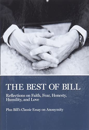 The Best of Bill (0933685416) by Bill W.