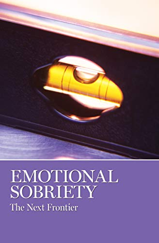 Emotional Sobriety The Next Frontier (Selected Stories from the AA Grapevine): Grapevine, AA