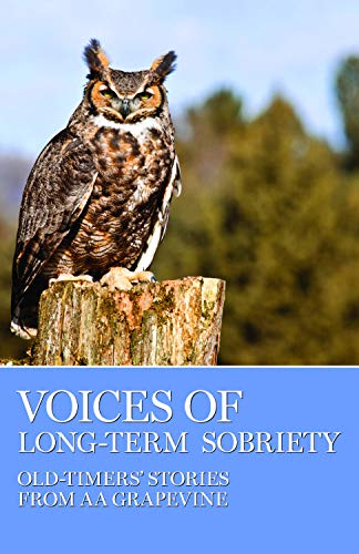 9780933685772: Voices of Long-term Sobriety, Old-timer's Stories From the AA Grapevine