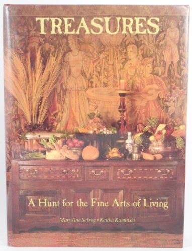 9780933701458: Treasures: A Hunt for the Fine Arts of Living