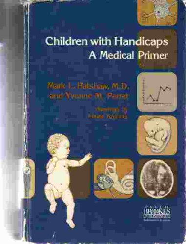 9780933716162: Children with Handicaps: A Medical Primer
