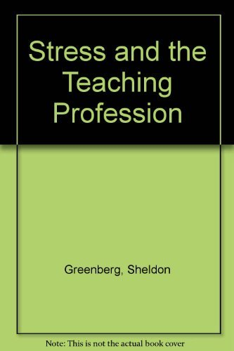 9780933716391: Stress and the Teaching Profession