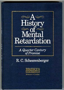 9780933716803: A History of Mental Retardation: A Quarter Century of Promise