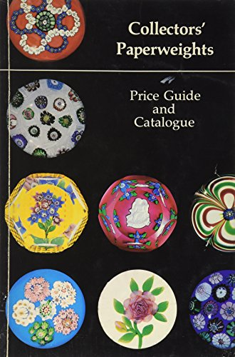 Collectors' Paperweights Price Guide and Catalogue: L. H. Selman Ltd.