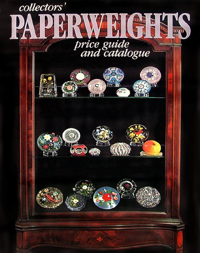 Collectors' Paperweights Price Guide and Catalogue 1986