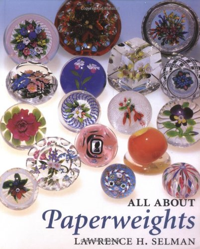 9780933756175: All About Paperweights