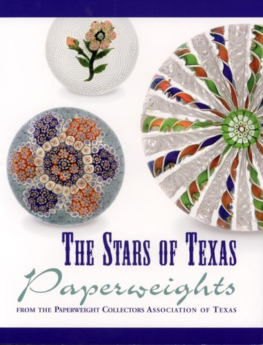 9780933756489: The Stars of Texas Paperweights