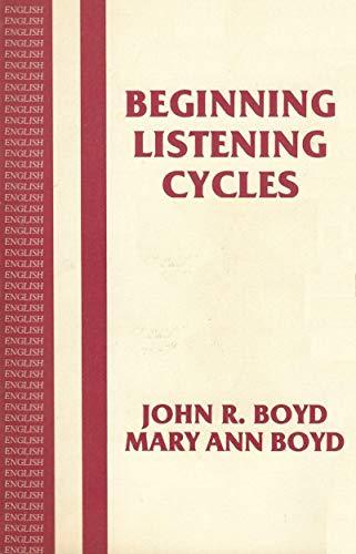 Beginning Listening Cycles: John R. Boyd, Mary Ann Boyd