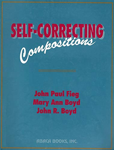 Self-Correcting Compositions (0933759207) by John Paul Fieg; Mary Ann Boyd; John R. Boyd