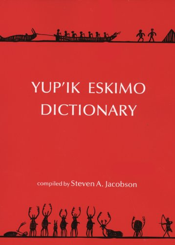 9780933769212: Yup'ik Eskimo Dictionary