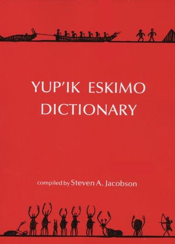 9780933769212: Yup'Ik Eskimo Dictionary