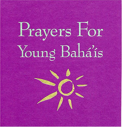 9780933770096: Prayers for Young Baha'is