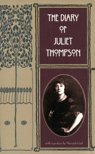 The Diary of Juliet Thompson: Juliet Thompson; Marzieh