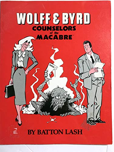 Wolff and Byrd Counselors of the MacAbre: Lash, Balton