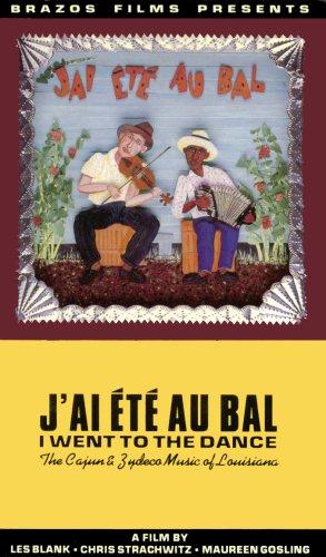 9780933779037: J'ai Ete Au Bal (I Went to the Dance): The Cajun & Zydeco Music of Louisiana