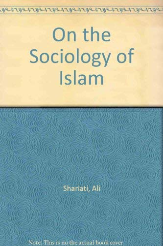 9780933782013: On the Sociology of Islam
