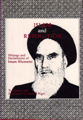 9780933782044: Islam and Revolution I: Writings and Declarations of Imam Khomeini (1941-1980)