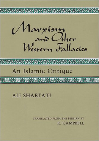 9780933782068: Marxism and Other Western Fallacies: An Islamic Critique (Contemporary Islamic Thought, Persian Series)