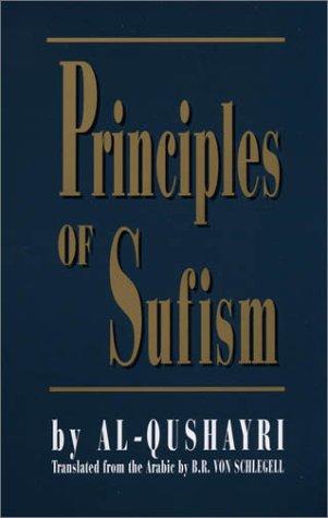 Principles of Sufism: Al-Qushayri