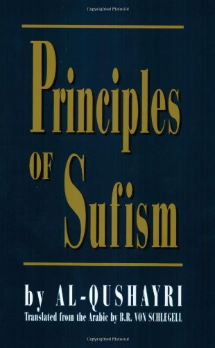 Principles of Sufism: Qushayri, 'Abd Al-Karim