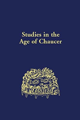 Studies in the Age of Chaucer, Volume 33 -: Matthews, David