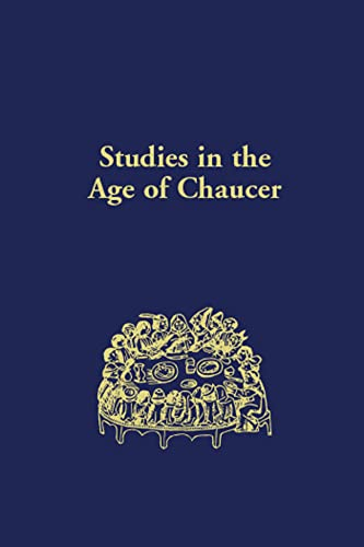 Studies in the Age of Chaucer, Volume 35 -: Matthews, David