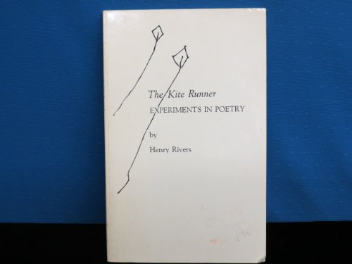 The Kite Runner Experiments in Poetry: Rivers, Henry