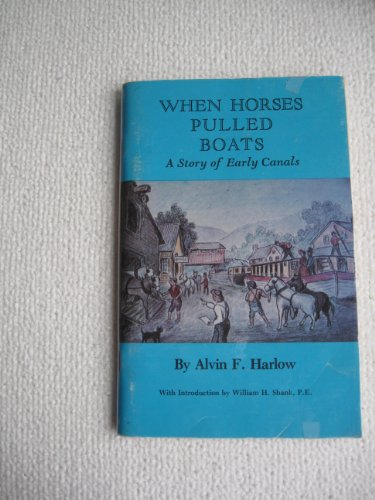 9780933788435: When Horses Pulled Boats