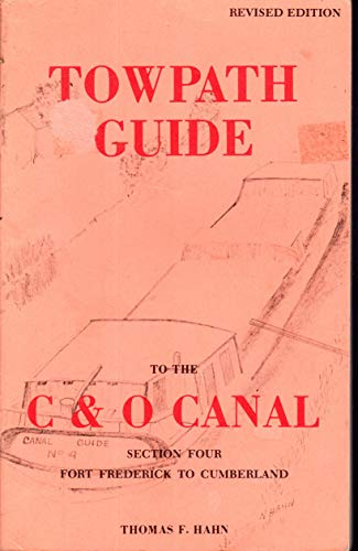 9780933788503: Towpath Guide to the C & O Canal (Georgetown to Seneca)