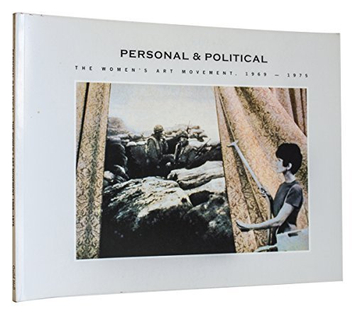 9780933793552: Personal and Political: the Women's Art Movement, 1969-1975