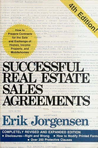 9780933800038: Successful Real Estate Sales Agreements: How to Prepare Contracts for the Sale and Exchange of Homes, Income Property, and Mobilehomes