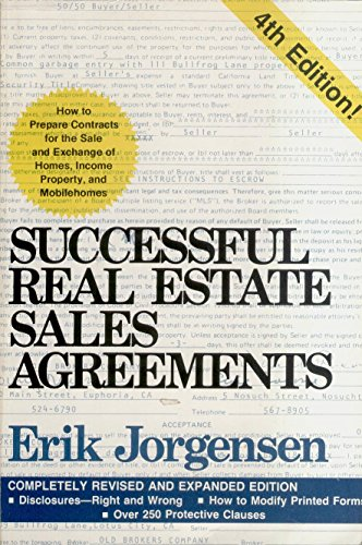 9780933800045: Successful real estate sales agreements: How to prepare contracts for the sale and exchange of homes, income property, and mobilehomes