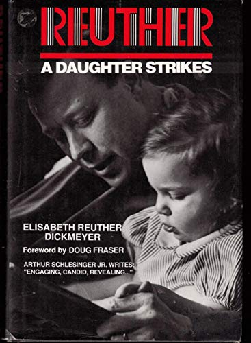 9780933803114: Reuther: A Daughter Strikes