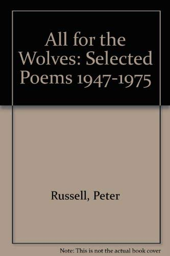 9780933806207: All for the Wolves: Selected Poems 1947-1975
