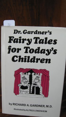 9780933812024: Dr. Gardner's Fairy Tales for Today's Children