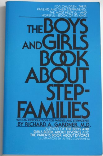 9780933812130: The Boys and Girls Book About Stepfamilies