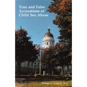 9780933812253: True and False Accusations of Child Sex Abuse