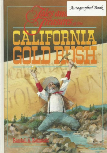 9780933818286: Tales and Treasures of the California Gold Rush (History and Happenings of California Series)