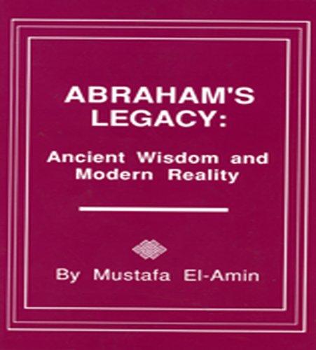 9780933821156: Abraham's Legacy: Ancient Wisdom & Modern Reality