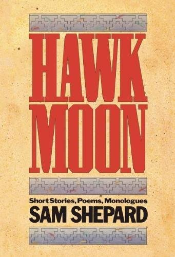 9780933826236: Hawk Moon: Short Stories, Poems, and Monologues (PAJ Books)
